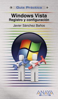 Windows Vista - Registro Y Configuracion - Javier Sanchez