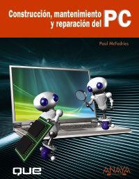 CONSTRUCCION, MANTENIMIENTO Y REPARACION DEL PC