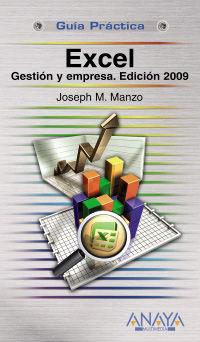 EXCEL - GESTION Y EMPRESA - EDICION 2009