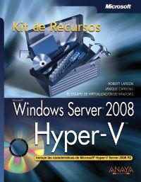 WINDOWS SERVER 2008 - HYPER-V - KIT DE RECURSOS