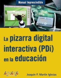 PIZARRA DIGITAL INTERACTIVA (PDI) EN LA EDUCACION, LA
