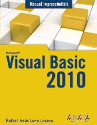 Visual Basic 2010 - Rafael Jesus Luna Lozano
