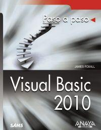 Visual Basic 2010 - James D. Foxall