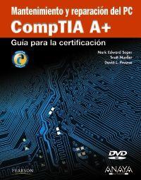 MANTENIMIENTO Y REPARACION DEL PC - COMPTIA A+