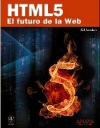 HTML 5 - EL FUTURO DE LA WEB