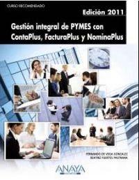 GESTION INTEGRAL DE PYMES CON CONTAPLUS, FACTURAPLUS Y NOMINAPLUS