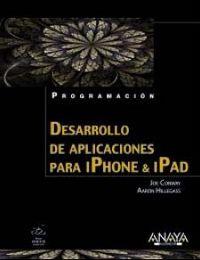 Desarrollo De Aplicaciones Para Iphone Y Ipad - Aaron  Hillegass  /  Joe  Conway