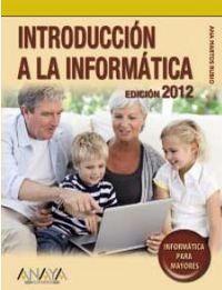 Introduccion A La Informatica (2012) - Ana Martos Rubio