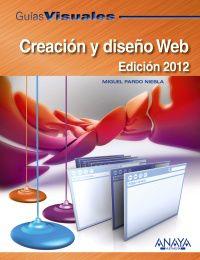 Creacion Y Diseño Web - Edicion 2012 - Miguel Pardo