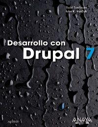 DESARROLLO CON DRUPAL 7
