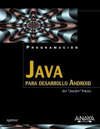 Java Para Desarrollo Android - Jeff Friesen