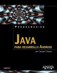 Java Para Desarrollo Android - Jeff Friesen