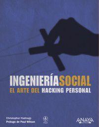 Ingenieria Social - El Arte Del Hacking Personal - Christopher Hadnagy