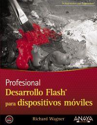 Desarrollo Flash Para Dispositivos Moviles - Richard Wagner
