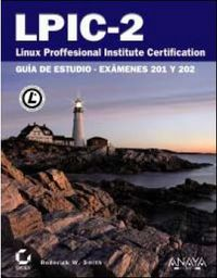 LPIC-2 - LINUX PROFESSIONAL INSTITUTE CERTIFICATION