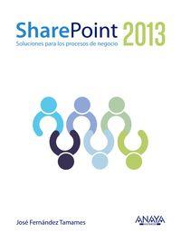 Sharepoint 2013 - Jose Fernandez Tamames