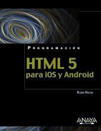 Html5 Para Ios Y Android - Robin Nixon