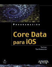 Core Data Para Ios - Tim  Isted  /  Tom  Harrington
