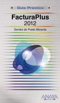 Facturaplus 2012 - Sandra De Prado Morante
