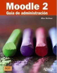MOODLE 2 - GUIA DE ADMINISTRACION