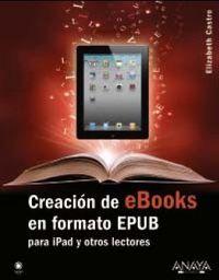 Creacion De Ebooks En Formato Epub - Elizabeth Castro