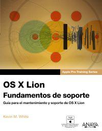 OS X LION - FUNDAMENTOS DE SOPORTE