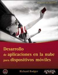 Desarrollo De Aplicaciones En La Nube Para Dispositivos Moviles - Richard Rodger