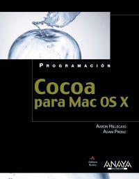 Cocoa Para Mac Os X - Aaron  Hillegass  /  Adam  Preble