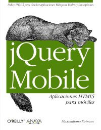 Jquery Mobile - Aplicaciones Html5 Para Moviles - Maximiliano Firtman