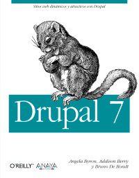 Drupal 7 - Angela  Byron  /  Addison   Berry  /  Bruno De  Bondt