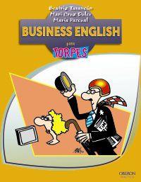 BUSINESS ENGLISH - PARA TORPES