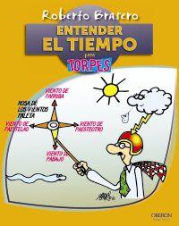 ENTENDER EL TIEMPO - PARA TORPES