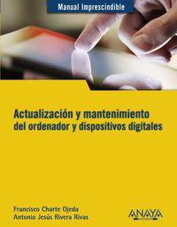 ACTUALIZACION Y MANTENIMIENTO DEL ORDENADOR Y DISPOSITIVOS DIGITALES