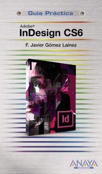 Indesign Cs6 - F. Javier Gomez Lainez