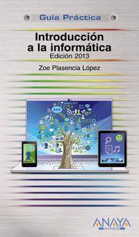 INTRODUCCION A LA INFORMATICA - EDICION 2013