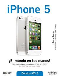 Iphone 5 - ¡el Mundo En Tus Manos! - David Pogue