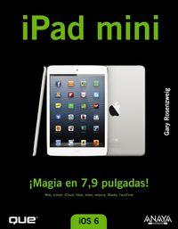 IPAD MINI - ¡MAGIA EN 7, 9 PULGADAS!
