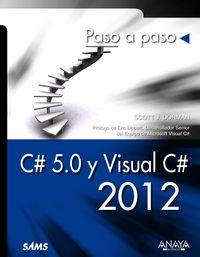 C# 5.0 Y Visual C# 2012 - Scott J. Dorman