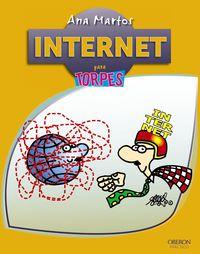 Internet - Para Torpes - Ana Martos Rubio