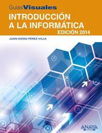 INTRODUCCION A LA INFORMATICA - EDICION 2014