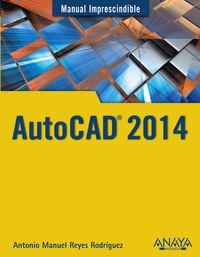Autocad 2014 - Antonio Manuel Reyes Rodriguez