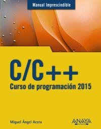 C / C++ - Curso De Programacion 2015 - Miguel Angel Acera Garcia