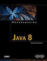Java 8 - Programacion - Rogers Cadenhead