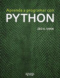 Aprenda A Programar Con Python - Zed A. Shaw