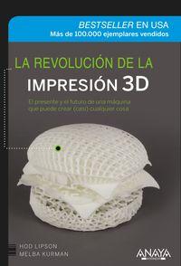 La revolucion de la impresion 3d - Hod Lipson