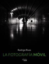 FOTOGRAFIA MOVIL, LA
