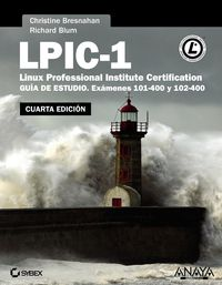 LPIC-1 - LINUX PROFESSIONAL INSTITUTE CERTIFICATION (4ª ED)