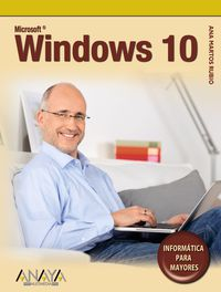 WINDOWS 10 - INFORMATICA PARA MAYORES