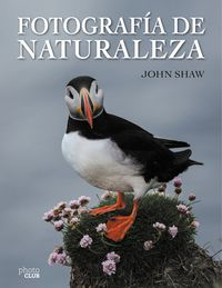 Fotografia De Naturaleza - John Shaw