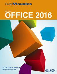 Office 2016 - Vicente Trigo Aranda / Eric Trigo Conde